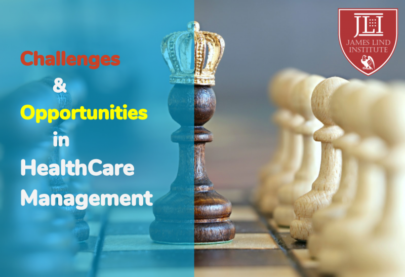 Challenges & opportunities in Health care management