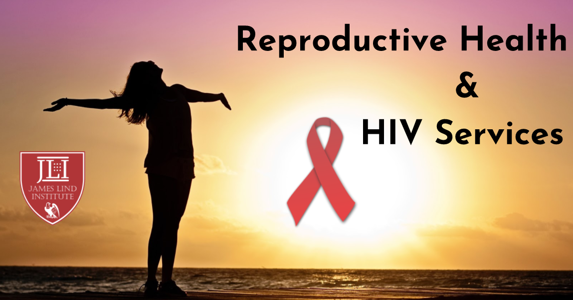 Integrating Reproductive Health and HIV Services