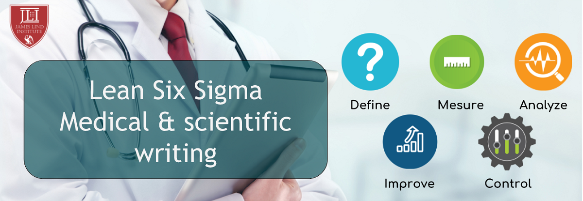 Lean Six Sigma For Medical and Scientific Writing
