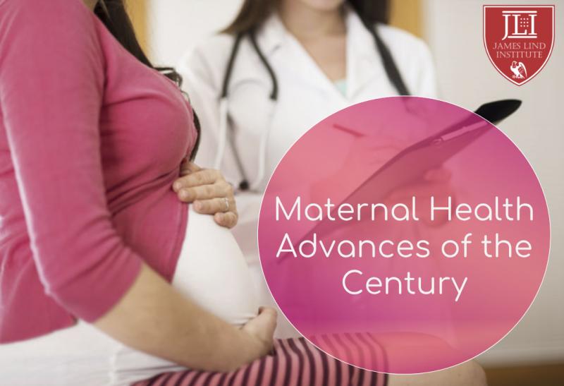 Maternal Health Advances of the Century