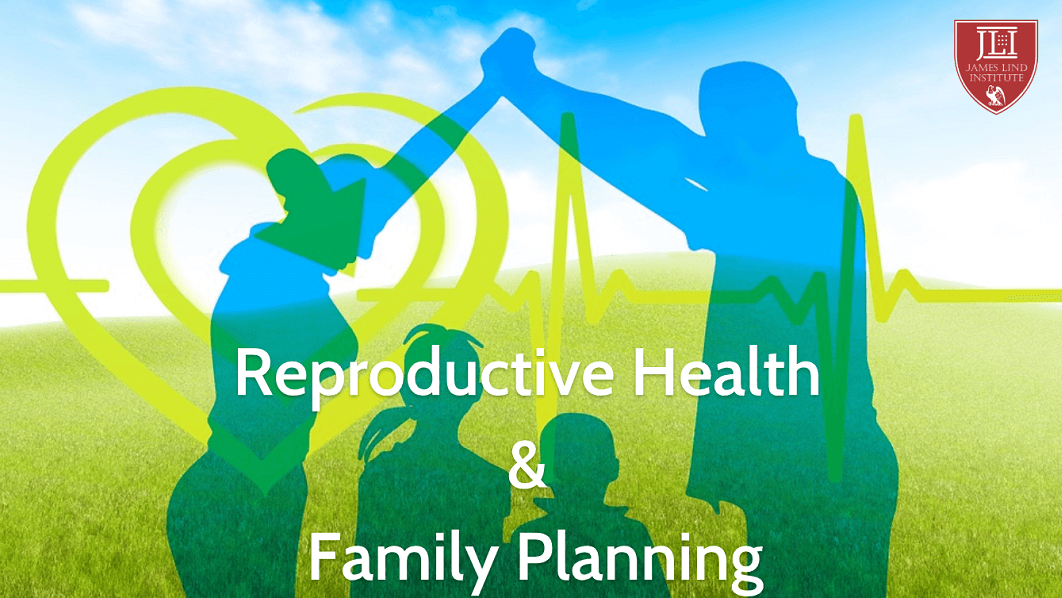 Reproductive Health and Family Planning