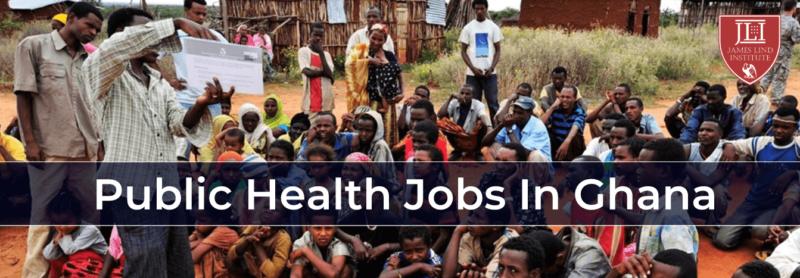 Public Health Jobs in Ghana