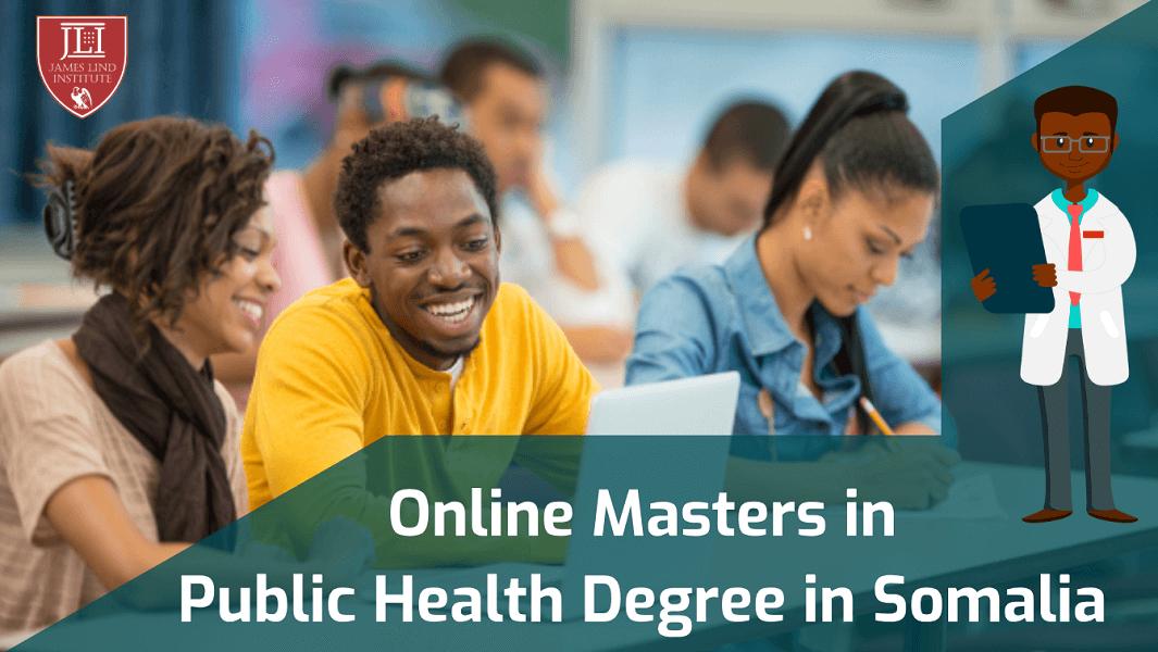 Online Masters in Public Health Degree in Somalia