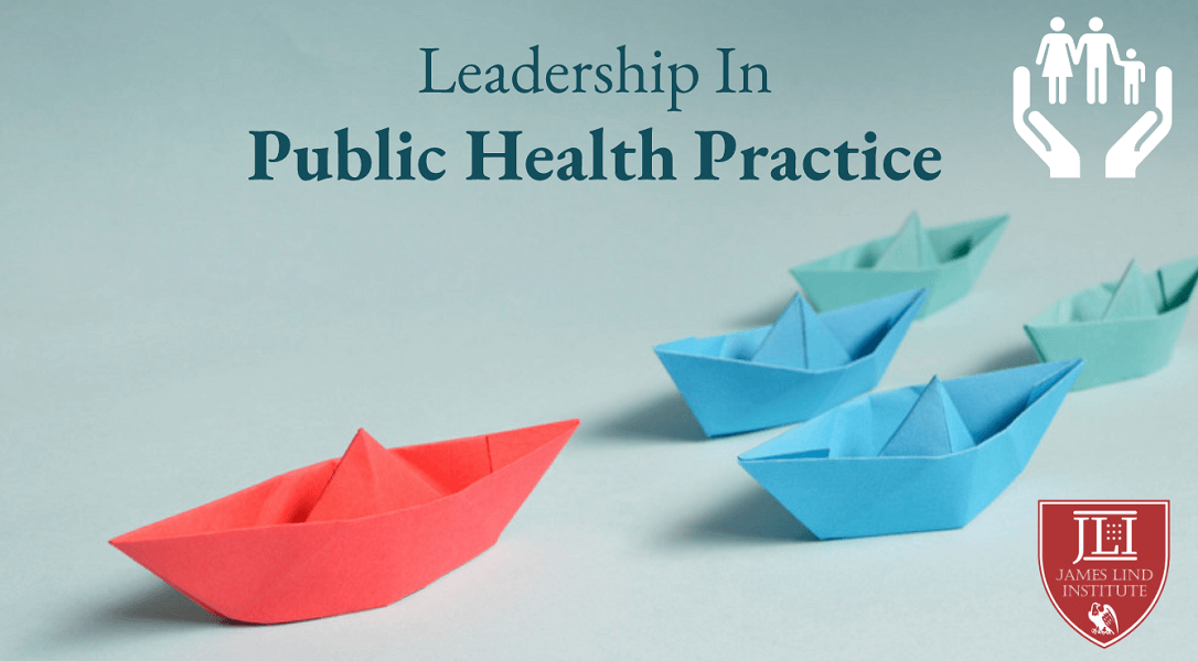 Leadership In Public Health Practice
