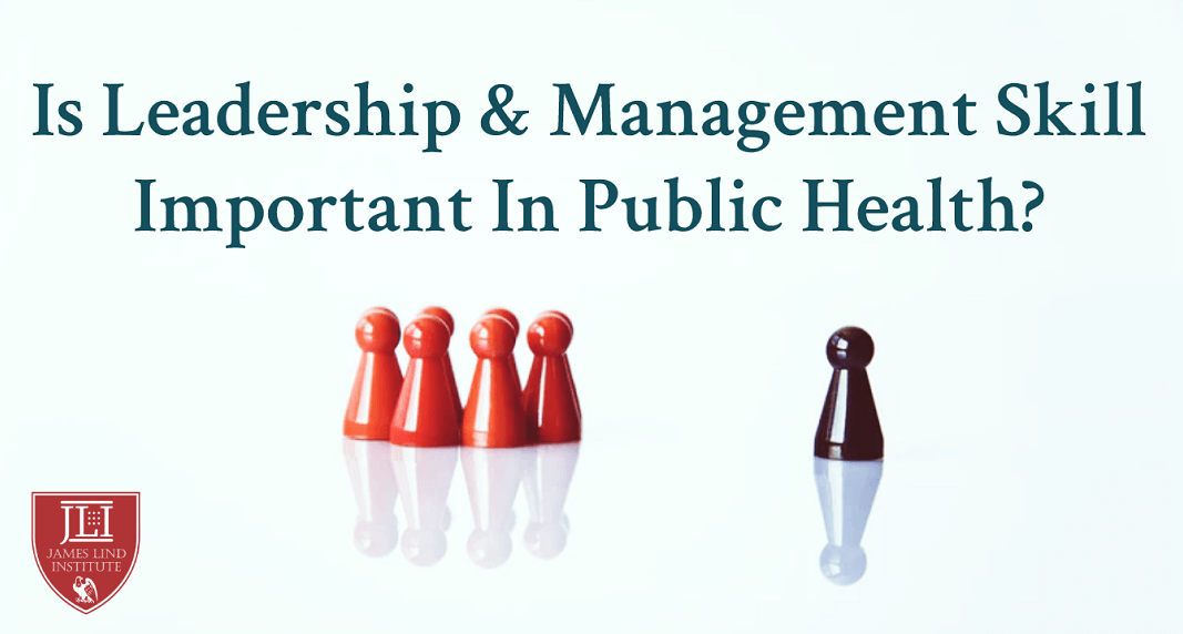 Leadership and management skills public Health