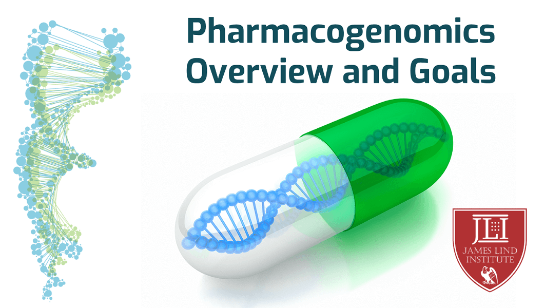 Pharmacogenomics Goals and overview