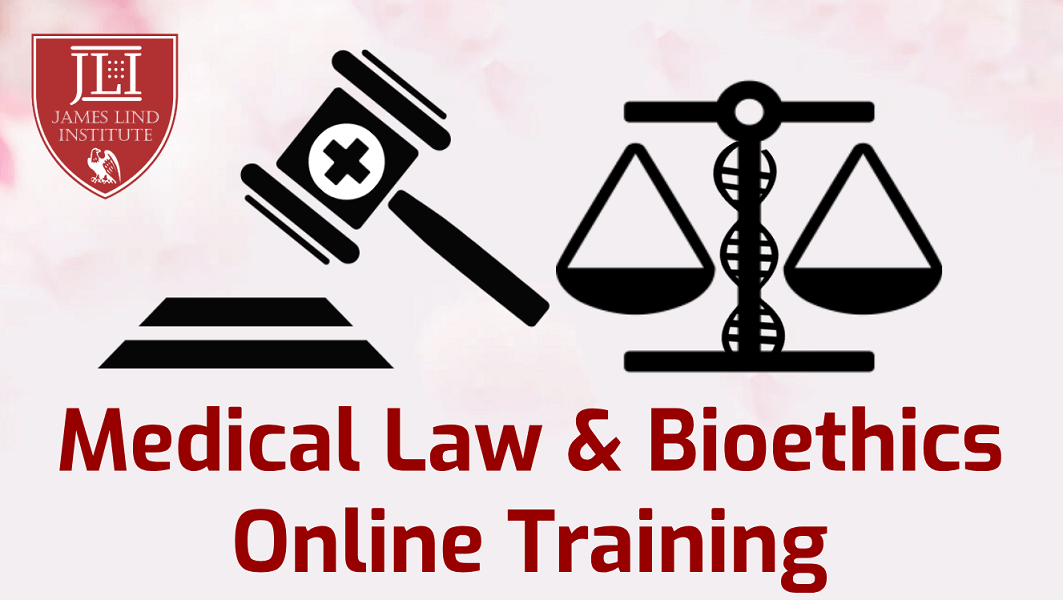 Medical Law and Bioethics Online Training