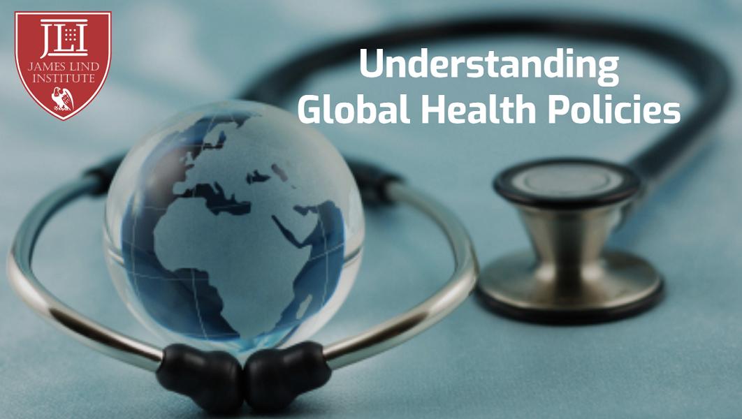 Understanding Global Health Policies