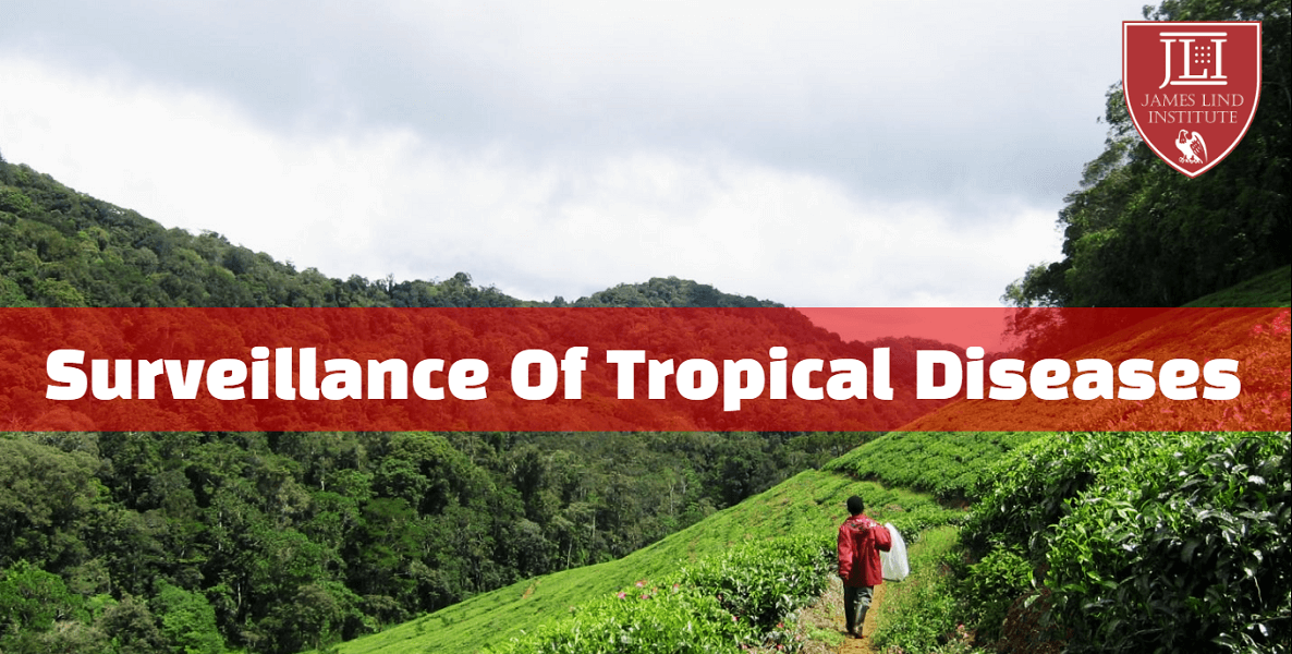 Surveillance Of Tropical Diseases