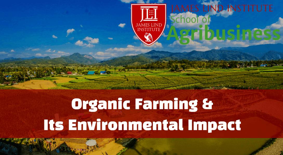 Organic Farming Environment Impacts
